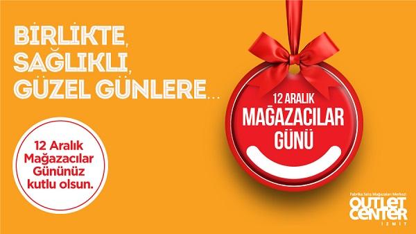 Photo of Outlet Center İzmit'te 12 Aralık Mağazacılar Günü Kutlanıyor